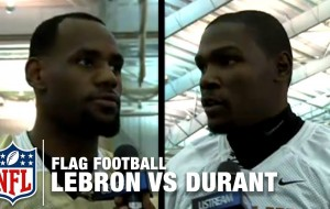 Watch LeBron James and Kevin Durant face off. . . in flag football?
