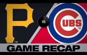 Cubs vs Pirates Game Recap - 4/8/19